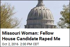Missouri Woman: Fellow House Candidate Raped Me
