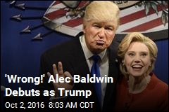 'Wrong!' Alec Baldwin Debuts as Trump