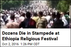 Dozens Die in Stampede at Ethiopia Religious Festival