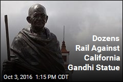 Dozens Rail Against California Gandhi Statue