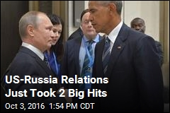 US-Russia Relations Just Took 2 Big Hits
