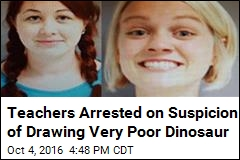 Teachers Arrested on Suspicion of Drawing Very Poor Dinosaur
