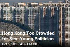 Hong Kong Too Crowded for Sex: Young Politician