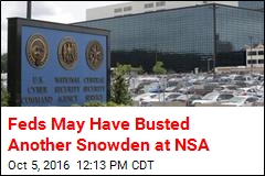 Feds May Have Busted Another Snowden at NSA