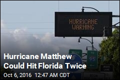 Hurricane Matthew Could Hit Florida Twice