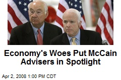 Economy's Woes Put McCain Advisers in Spotlight