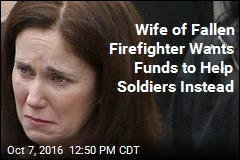 Wife of Fallen Firefighter Wants Funds to Help Soldiers Instead
