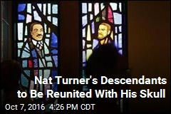Nat Turner's Descendants to Be Reunited With His Skull