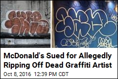 McDonald's Sued for Allegedly Ripping Off Dead Graffiti Artist