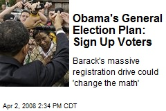 Obama's General Election Plan: Sign Up Voters