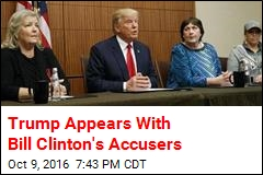 Trump Appears With Bill Clinton's Accusers