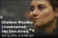 Shailene Woodley Livestreamed Her Own Arrest