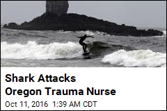 Shark Attacks Oregon Trauma Nurse