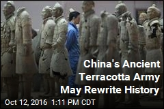 China's Ancient Terracotta Army May Rewrite History