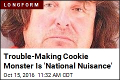 Trouble-Making Cookie Monster Is 'National Nuisance'