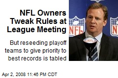 NFL Owners Tweak Rules at League Meeting