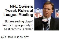 NFL Owners Tweak Rules at League Meeting