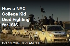 How a NYC College Kid Died Fighting for ISIS