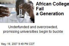 African Colleges Fail a Generation