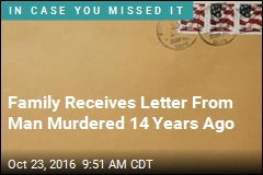 Family Receives Letter From Man Murdered 14 Years Ago