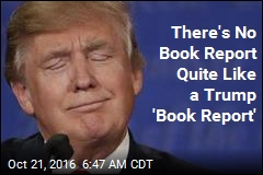 There's No Book Report Quite Like a Trump 'Book Report'