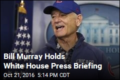 Bill Murray Holds White House Press Briefing