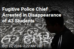 Fugitive Police Chief Arrested in Disappearance of 43 Students