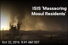 ISIS 'Massacring Mosul Residents'