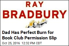 Dad Has Perfect Burn for Book Club Permission Slip