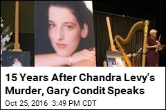 15 Years After Chandra Levy's Murder, Gary Condit Speaks Out
