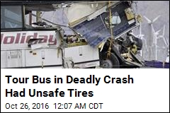 Tour Bus in Deadly Crash Had Unsafe Tires