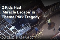 2 Kids Had 'Miracle Escape' in Theme Park Tragedy