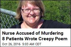 Nurse Accused of Murdering 8 Patients Wrote Creepy Poem
