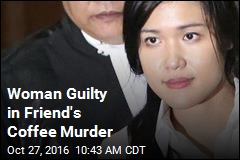 Woman Guilty in Friend's Coffee Murder