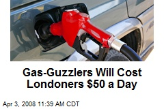 Gas-Guzzlers Will Cost Londoners $50 a Day