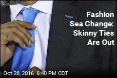 Fashion Sea Change: Skinny Ties Are Out