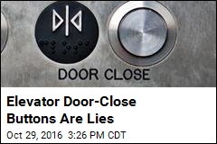 Elevator Door-Close Buttons Are Lies