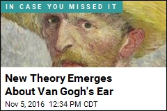New Theory Emerges About Van Gogh's Ear