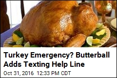 You Can Now Text Butterball for Turkey Help