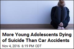 More Young Adolescents Dying of Suicide Than Car Accidents
