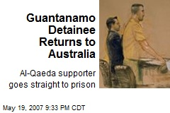 Guantanamo Detainee Returns to Australia