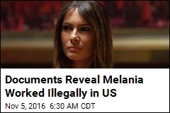 AP: Melania Trump Worked Illegally in US