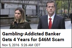 NY Bank Exec Gets 4 Years for $46M Fraud