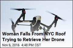 Woman Falls From NYC Roof Trying to Retrieve Her Drone