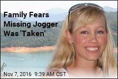 Family Fears Missing Jogger Was 'Taken'