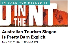 Australian Tourism Slogan Is Pretty Darn Explicit
