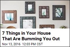 7 Things in Your House That Are Bumming You Out