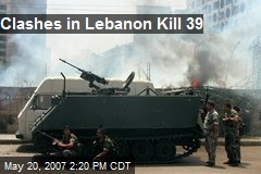 Clashes in Lebanon Kill 39