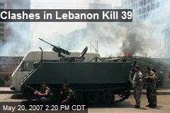 Clashes in Lebanon Kill 39