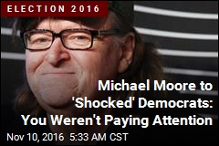 Michael Moore Pens 'Morning After To-Do List' for Democrats
